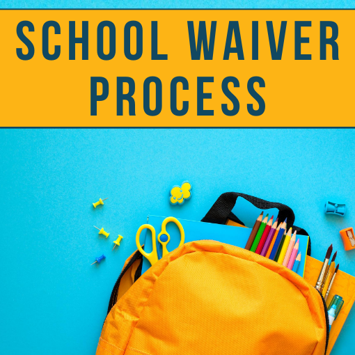 School Waiver Process Latest News