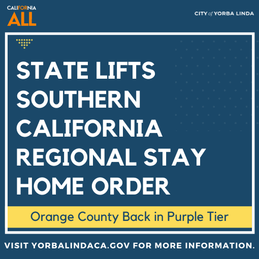 The State of California has lifted the Southern California Regional Stay Home order
